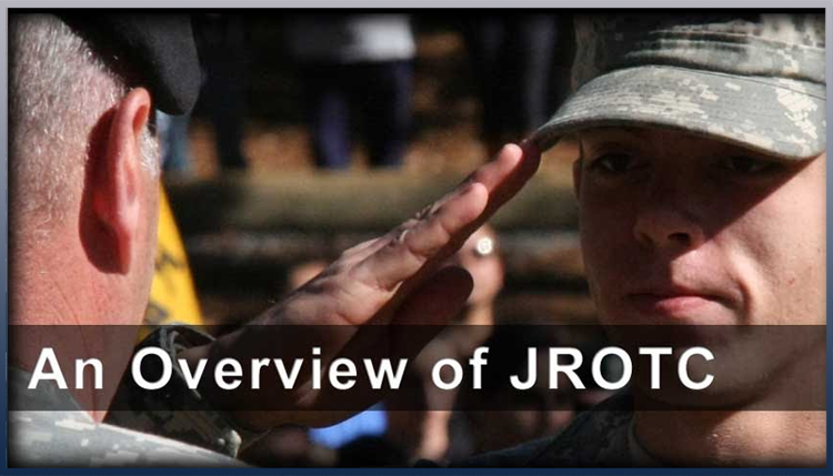 An Overview of JROTC.